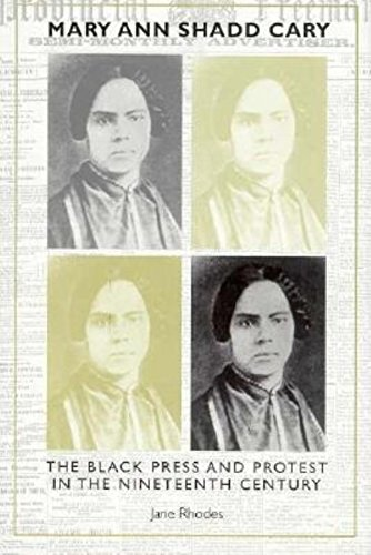 9780253334466: Mary Ann Shadd Cary: The Black Press and Protest in the Nineteenth Century