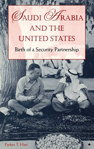 9780253334602: Saudi Arabia and the United States: Birth of a Security Partnership