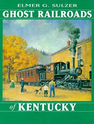 9780253334848: Ghost Railroads of Kentucky
