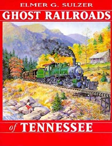 9780253334855: Ghost Railroads of Tennessee