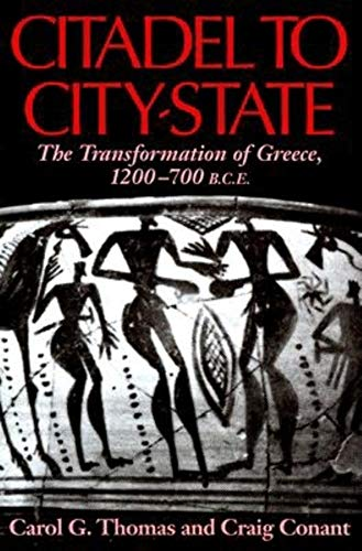 9780253334961: Citadel to City-State: The Transformation of Greece, 1200-700 BCE