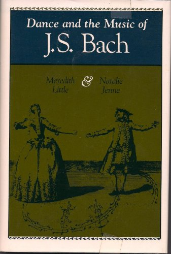 9780253335142: Dance and the Music of J.S. Bach