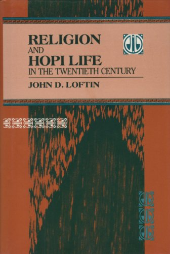 9780253335173: Religion and Hopi Life in the Twentieth Century (Religion in North Am)
