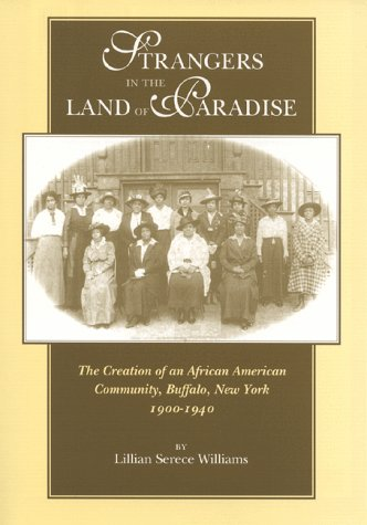 9780253335524: Strangers in the Land of Paradise: Creation of African American Community in Buffalo (Blacks in the Diaspora)