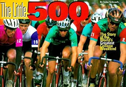 9780253335739: The Little 500: The Story of the World's Greatest College Weekend