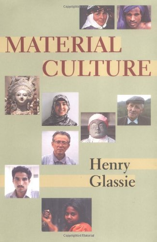 Material Culture :: Glassie, Henry; Glassie,  Henry