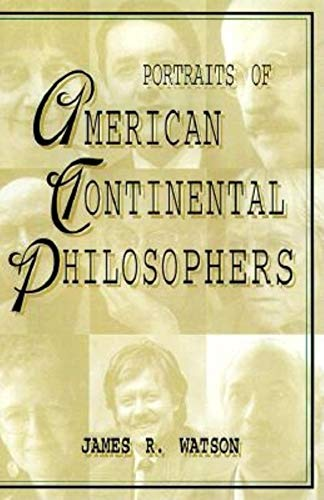 9780253335937: Portraits of American Continental Philosophers (Studies in Continental Thought)