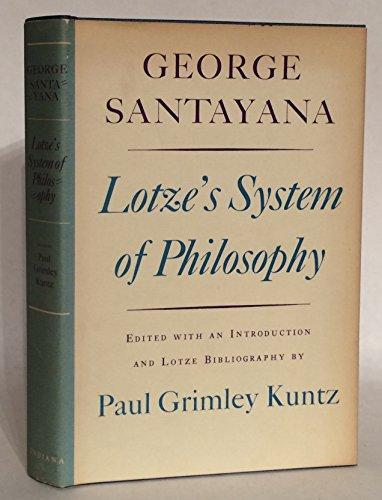 Lotze's system of philosophy: Santayana, George