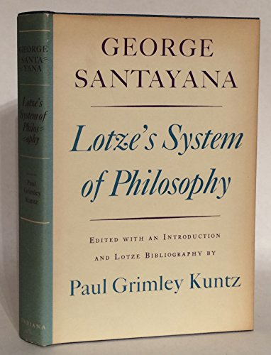 Lotze's system of philosophy: George Santayana