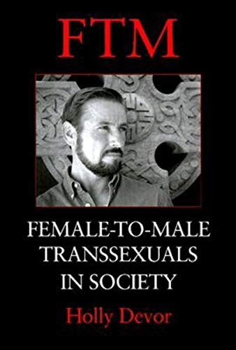 9780253336316: FTM: Female-to-male Transsexuals in Society