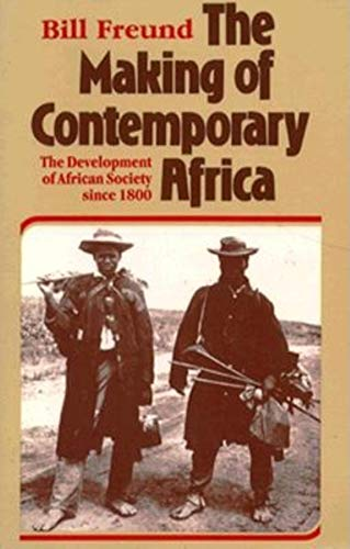 9780253336606: The Making of Contemporary Africa: The Development of African Society Since 1800