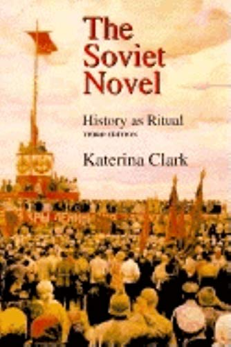 9780253337030: The Soviet Novel: History As Ritual