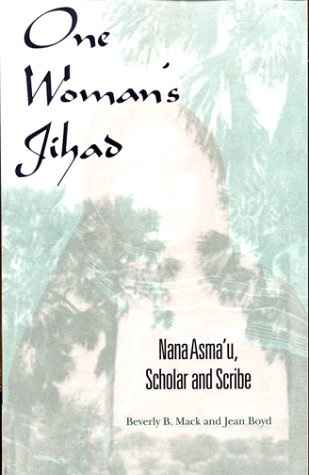 9780253337078: One Woman's Jihad: Nana Asma'u, Scholar and Scribe