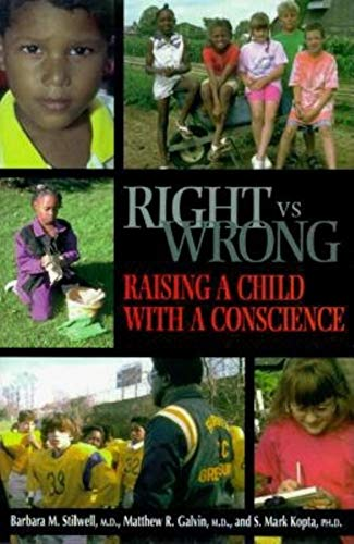 9780253337092: Right vs. Wrong - Raising a Child with a Conscious