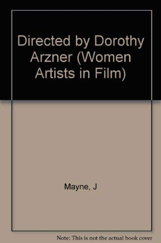 9780253337160: Directed by Dorothy Arzner (Women Artists in Film)