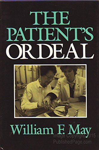 9780253337177: Patient's Ordeal (Medical Ethics)
