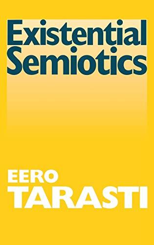 9780253337221: Existential Semiotics (Advances in Semiotics)