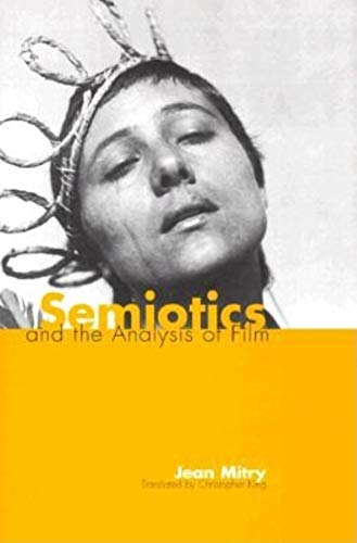 9780253337337: Semiotics and the Analysis of Film