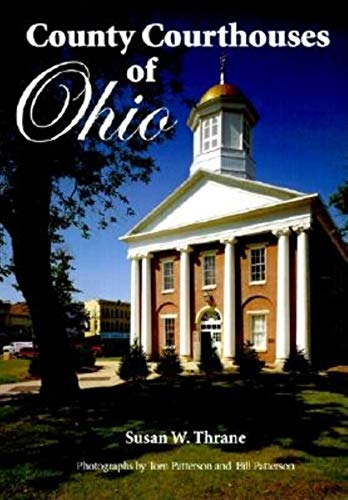 County Courthouses of Ohio: Thrane, Susan W