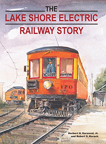 9780253337979: The Lake Shore Electric Railway Story (Railroads Past and Present)