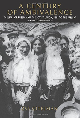 9780253338112: A Century of Ambivalence: The Jews of Russia and the Soviet Union, 1881 to the Presentsecond, Expanded Edition