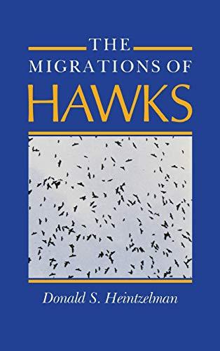 Migrations of Hawks: Donald S. Heintzelman