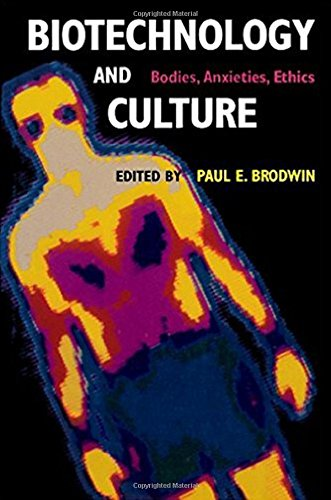 9780253338310: Biotechnology and Culture: Bodies, Anxieties, Ethics (Theories of Contemporary Culture)