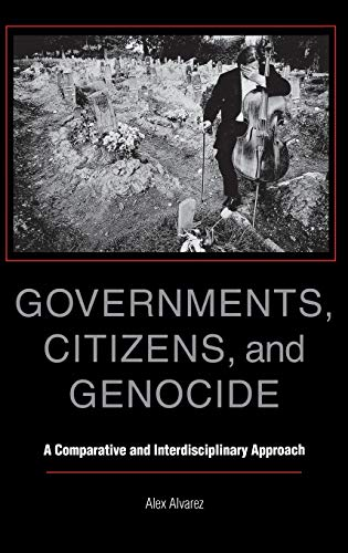 9780253338495: Governments, Citizens, and Genocide: A Comparative and Interdisciplinary Approach