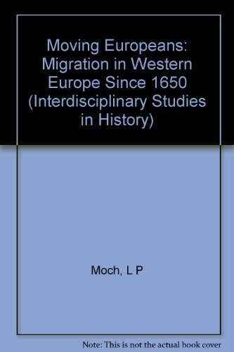 9780253338594: Moving Europeans: Migration in Western Europe Since 1650 (Interdisciplinary Studies in History)