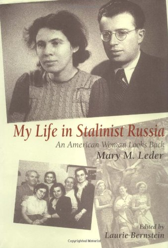 9780253338662: My Life in Stalinist Russia: An American Woman Looks Back