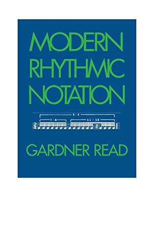 9780253338679: Modern Rhythmic Notation