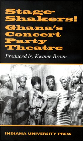 9780253339225: Stage-Shakers!: Ghana's Concert Party Theatre : Subtitled