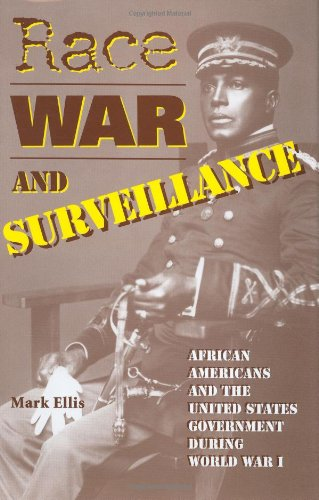 Race, War, and Surveillance: African Americans and the United States (0253339235) by Ellis, Mark