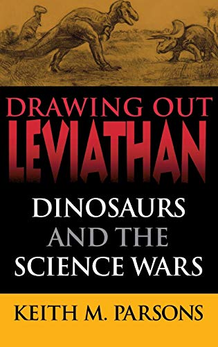 9780253339379: Drawing Out Leviathan: Dinosaurs and the Science Wars