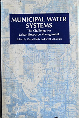9780253339386: Municipal Water Systems: Challenge for Urban Resource Management