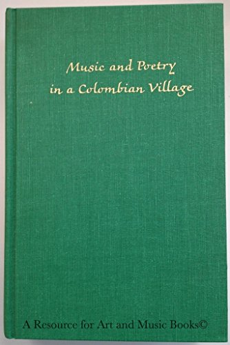 9780253339515: Music and Poetry in a Colombian Village: A Tri-Cultural Heritage