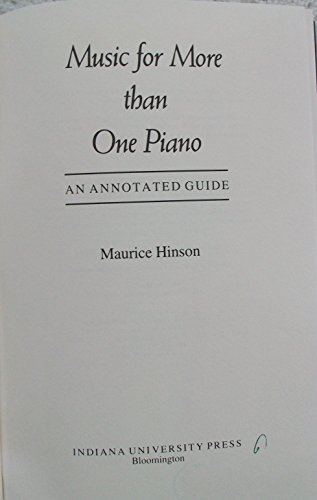Music for More Than One Piano : Maurice Hinson