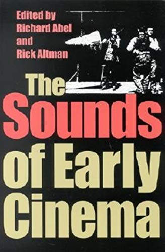 9780253339881: The Sounds of Early Cinema
