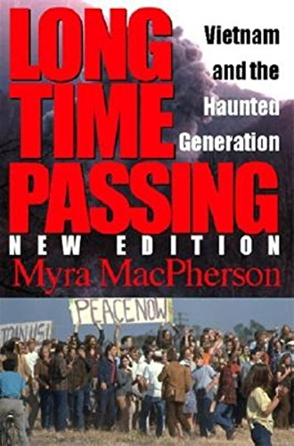 9780253340030: Long Time Passing, New Edition: Vietnam and the Haunted Generation