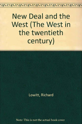 9780253340054: The New Deal and the West (The West in the twentieth century)