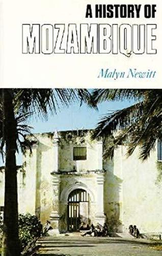 A History of Mozambique: Newitt, Marilyn D,