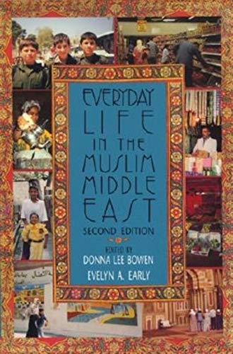 9780253340108: Everyday Life in the Muslim Middle East: Second Edition