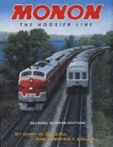 9780253340832: Monon, Revised Second Edition: The Hoosier Line (Trains and Railroads)