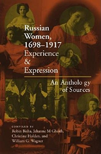 Russian Women, 1698-1917: Experience and Expression, an Anthology of Sources (Hardcover)