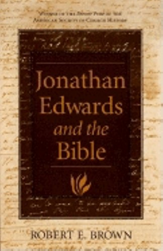9780253340931: Jonathan Edwards and the Bible