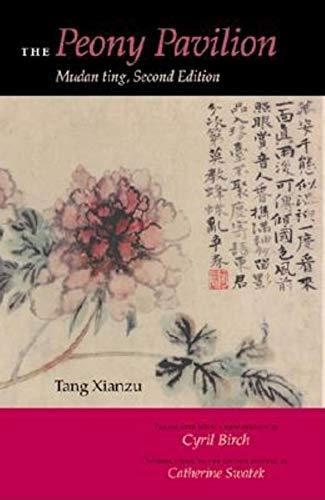 9780253340979: The Peony Pavilion: Mudan Ting