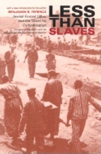 9780253341051: Less Than Slaves : Jewish Forced Labor and the Quest for Compensation