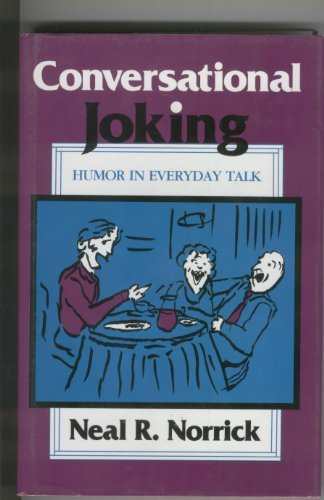 9780253341112: Conversational Joking: Humor in Everyday Talk
