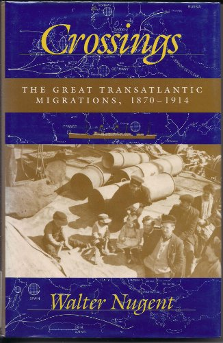 9780253341402: Crossings: The Great Transatlantic Migrations, 18701914
