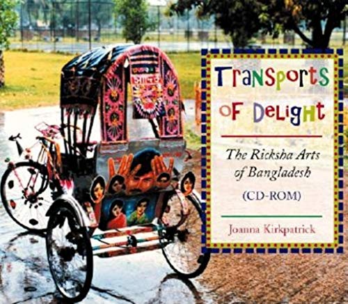 9780253341488: Transports of Delight: The Ricksha Arts of Bangladesh (CD-ROM)